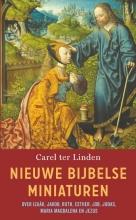 Carel ter Linden , Nieuwe Bijbelse miniaturen