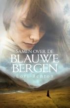 Lori  Benton Samen over de blauwe bergen