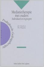 Joop D.  Bosch Praktijkreeks gedragstherapie Mediatietherapie met ouders
