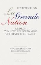 Henk Wesseling , La grande nation