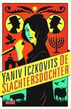 Yaniv  Iczkovits De slachtersdochter