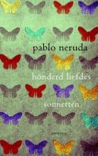 Pablo  Neruda Honderd Liefdessonnetten