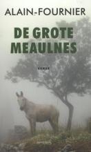 Alain-Fournier , De grote Meaulnes