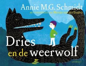 Annie M.G.  Schmidt Dries en de weerwolf