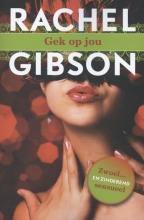 Rachel  Gibson Gek op jou