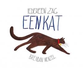 Brendan  Wenzel Iedereen zag een kat