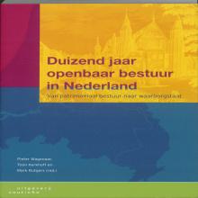 , Duizend jaar openbaar bestuur in Nederland