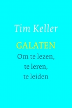Tim Keller , Galaten