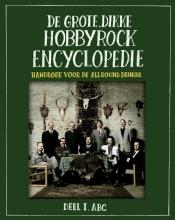 Stichting Hobbyrock De grote, Dikke Hobbyrock Encyclopedie, deel 1: ABC