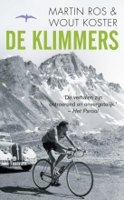 Ros, Martin / Koster, Wout De klimmers