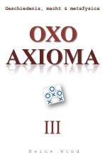 Heine Wind , Oxo Axioma 3