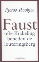 Pjeroo  Roobjee Faust ofte krakeling beneden de louteringsberg