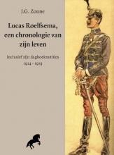 J.G. Zonne , Lucas Roelfsema, een chronolgie van zijn leven
