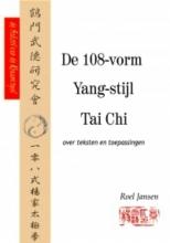 Roel  Jansen De 108-vorm Yang-stijl Tai Chi