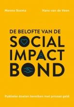 Hans van de Veen Menno Bosma, De belofte van de social impact bond