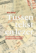 A.W. Zwiep , Tussen tekst en lezer 1 De vroege kerk - Schleiermacher