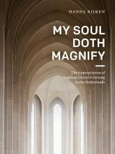 Hanna Rijken , My Soul Doth Magnify