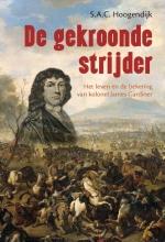 S Hoogendijk , De gekroonde strijder