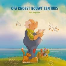 Frits  Jongboom Opa Knoest bouwt een huis