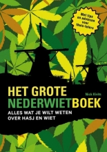 Nicky  Kivits Het grote Nederwietboek