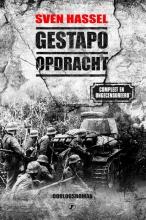 Sven Hassel , Gestapo opdracht