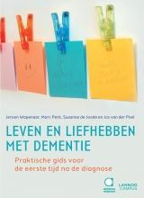 Jos van der Poel Jeroen Wapenaar  Marc Petit  Susanne de Joode, Leven en liefhebben met dementie