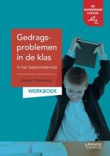 Anton Horeweg , Gedragsproblemen in de klas in het basisonderwijs Werkboek