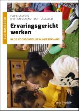 Bart Declercq Ferre Laevers  Kristien Silkens, Ervaringsgericht werken in de voorschoolse kinderopvang