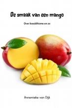 Annemieke van Dijk De smaak van een mango