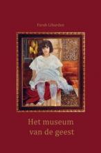 Farah Libardee , Het museum van de geest