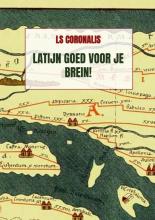 Ls Coronalis , Latijn goed voor je brein!