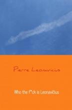 Pierre  Leonavicius Who the f*ck is Leonavi?ius