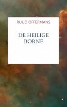 Ruud Offermans , De Heilige Borne