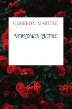 Cameron Martine , Verloren liefde