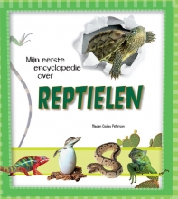 Megan Cooley  Peterson Reptielen, Mijn eerste encyclopedie over...