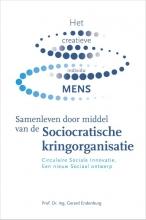 Gerard  Endenburg Samenleven door middel van de Sociocratische kringorganisatie