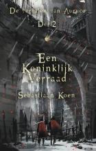 Sebastiaan Koen , Een koninklijk verraad