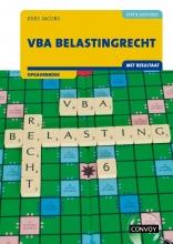 C.J.M. Jacobs , VBA Belastingrecht met resultaat 2021/2022 Opgavenboek
