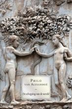 Philo van Alexandrië , Philo van Alexandrië, De schepping van de wereld