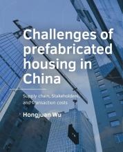 Hongjuan Wu , Challenges of -prefabricated housing in China