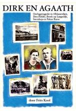 Frits Kool , Dirk en Agaath Oorlogstragedie