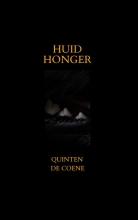 Quinten De Coene , Huidhonger