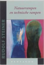 Rudolf  Steiner Natuurrampen en technische rampen