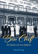 Reinold Vugs , Bon Chef!