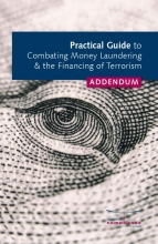 , Addendum Practical Guide to Combatiing Money Laundering & Financing of Terrorism 2021
