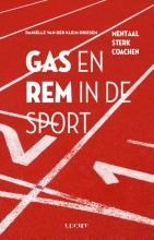 Daniëlle van der Klein-Driesen , Gas en rem in de sport