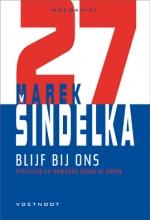 Marek  Sindelka Blijf bij ons
