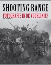 Shooting range. Fotografie in de Vuurlinie?