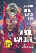 Jan-Willem  Spaans Een dag uit het leven van Virgil van Dijk