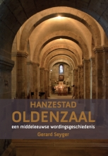 Gerard  Seyger Hanzestad Oldenzaal
